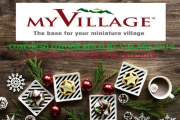 Concorso Il più bel Villaggio di Natale My Village 2018