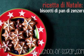 Ricetta Biscotti di Natale Pan di Zenzero